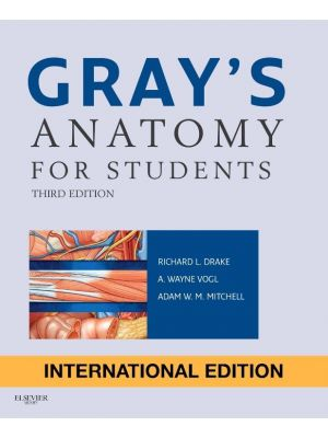 Gray's Anatomy For Students 3rd Edition - International Edition
